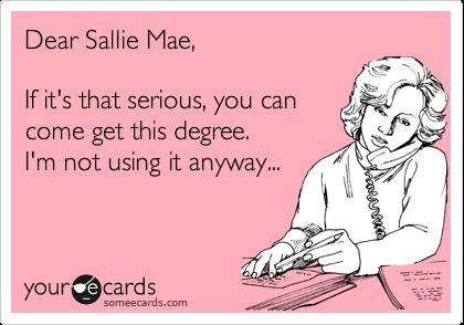 Dear Sallie Mae