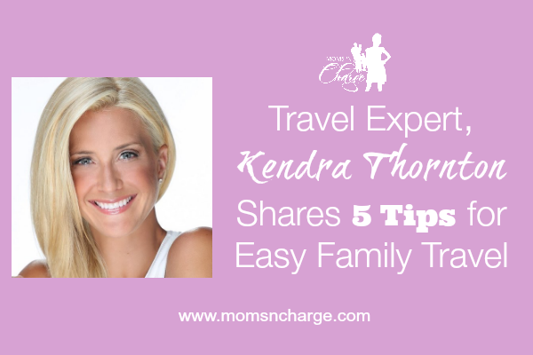 Kendra Thornton Travel Tips