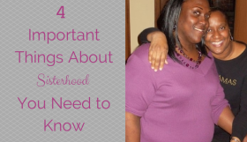 4 important things about sisterhood