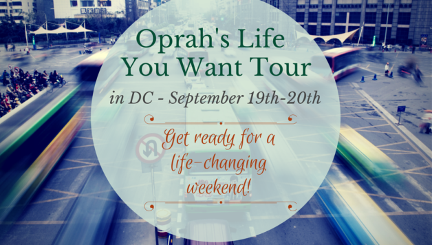 oprah's life you want tour feature DC