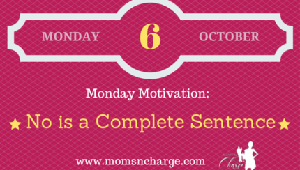 Motivation quote - no is a complete sentence