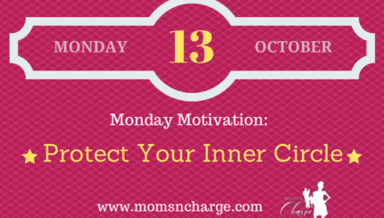 motivational quote - protect your inner circle