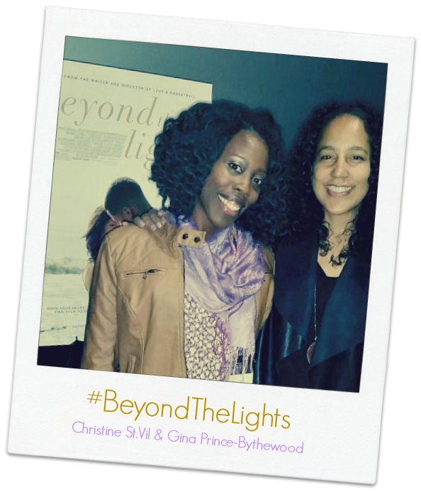 #BeyondTheLights @momsncharge & Gina Prince-Bythewood