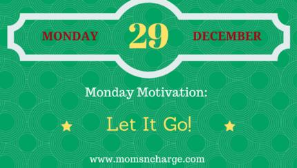 Monday motivation - let it go feature