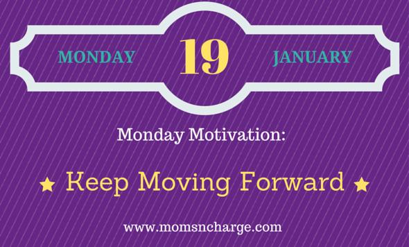Monday motivation - keep moving forward