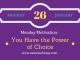 Motivational Monday - power of choice