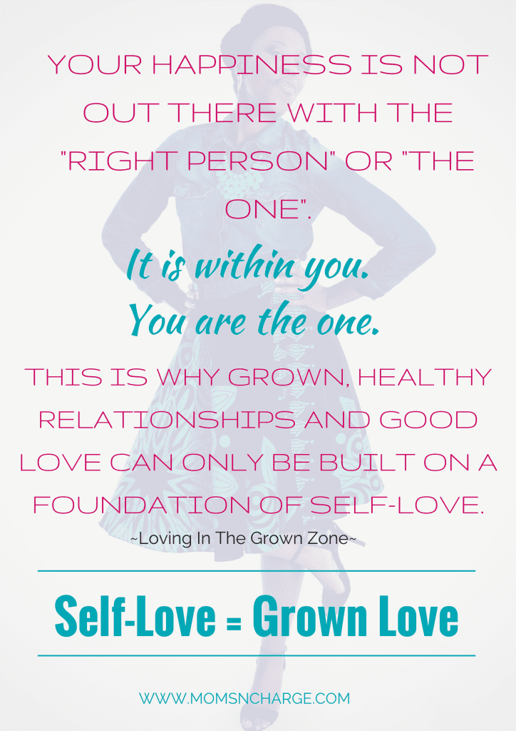 LOVING in grown zone Self-Love = Grown Love