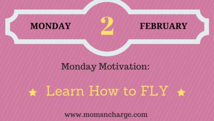 monday motivation - FLY