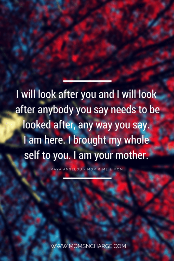 MAYA ANGELOU quote - mother's day