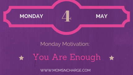 Motivational Monday - You Are Enough