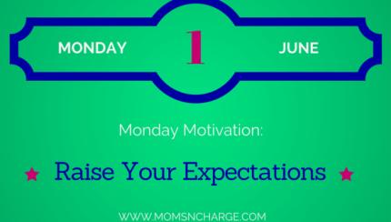 Monday motivation - raise expectations