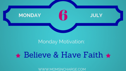 motivational monday believe and faith