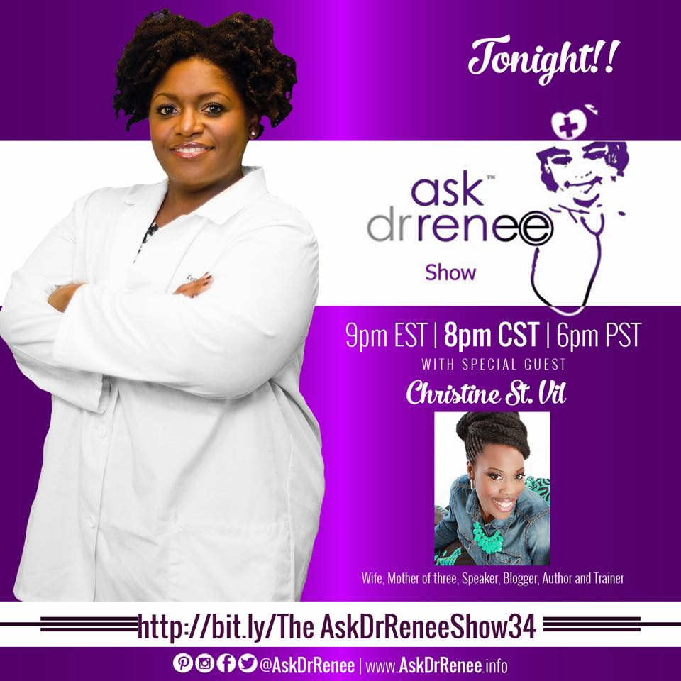 AskDrRenee Show - Christine St.Vil