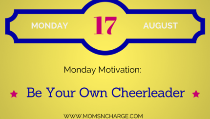 monday motivation - be your own cheerleader