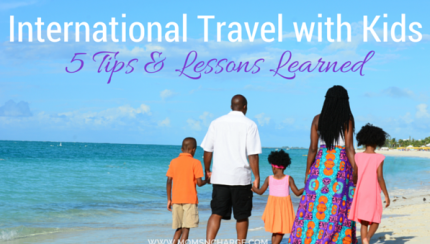 Internation Travel with Kids tips - momsncharge