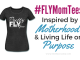 #FLYMomTees - MOMSNCHARGE