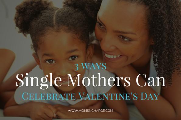 Single mothers celebrate Valentine's Day