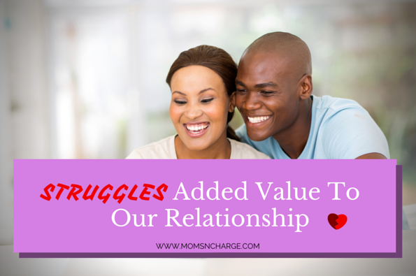 struggles added value marriage relationship
