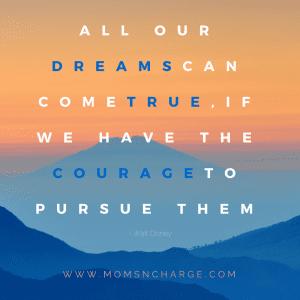 pursue your dream Disney dreamers academy quote