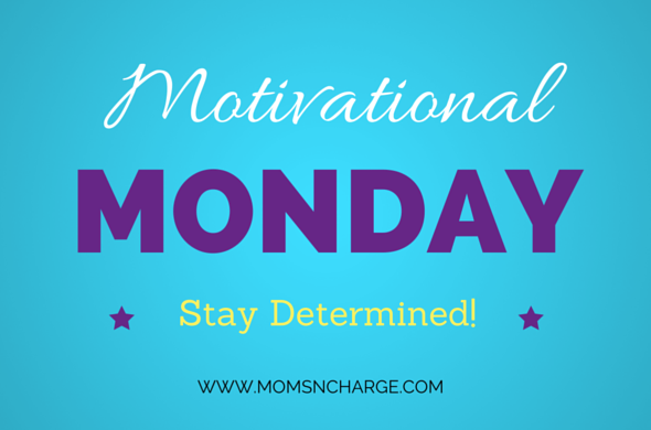 Be determined #mondaymotivation