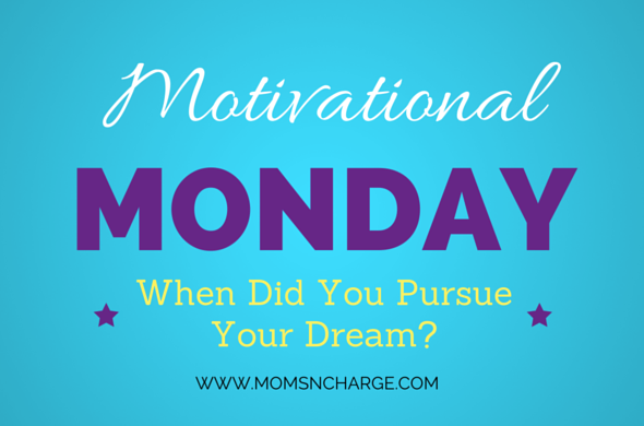 Pursue your dream chaser motivation goal