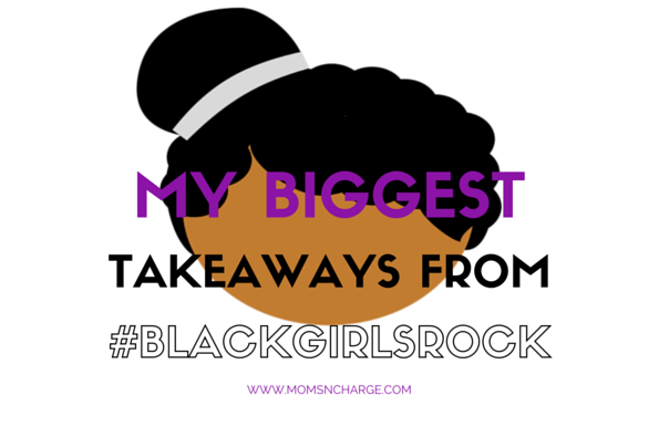 Black Girls Rock #BlackGirlsRock