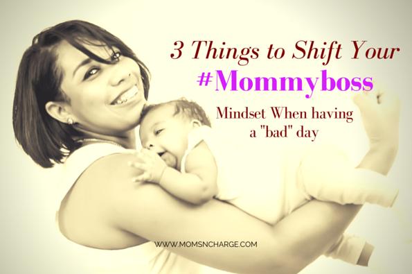 #mommyboss mindset