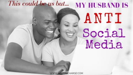 Husband is anti social media