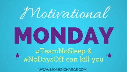 #TeamNoSleep and #NoDaysOff