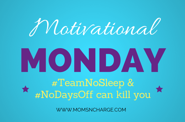 #TeamNoSleep and #NoDaysOff