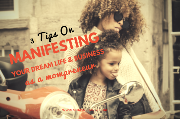 Manifesting dream life and business