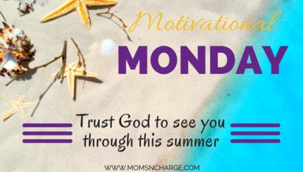 Trust God this summer
