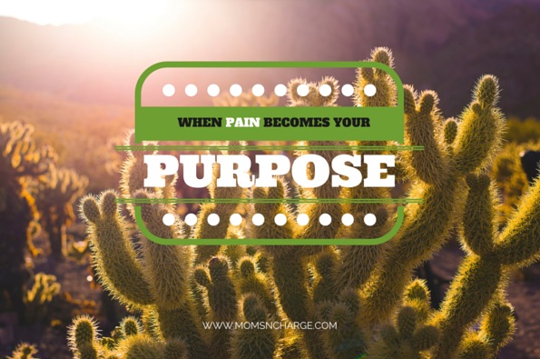 Pain Becomes Your Purpose
