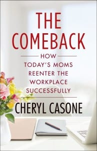 The comeback, stay-at-home-mom making comeback, work