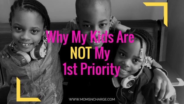 kids are not my first priority feature momsncharge