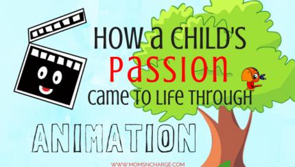 Childhood Passion & Animation