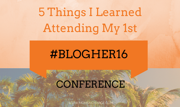 #BlogHer16 conference
