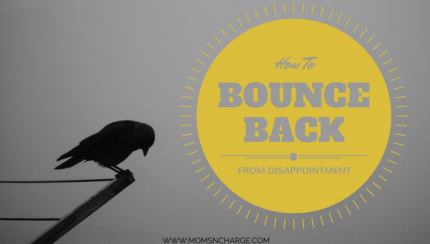 Bounce Back From Disappointment