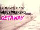 family weekend getaway