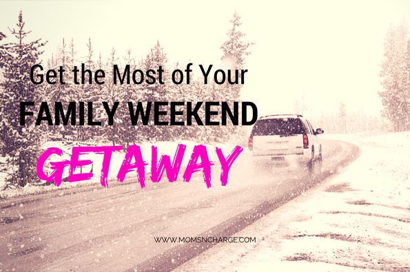 family weekend getaway